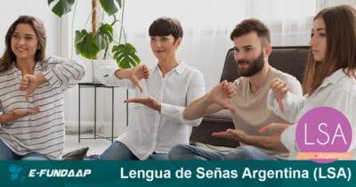 Lengua de Señas Argentina (LSA)