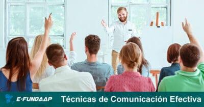 Curso de Técnicas de Comunicación Efectiva