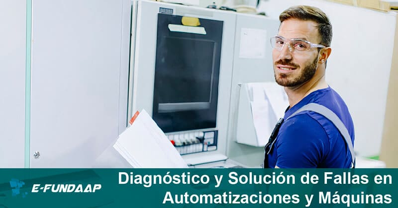 Curso de Diagnóstico y Solución de Fallas en Automatizaciones y Máquinas